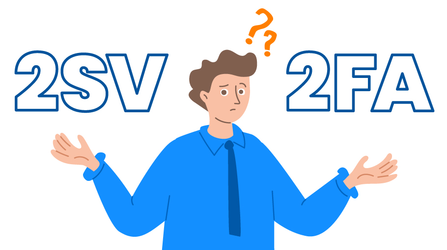 What is two-step-verification (2SV) vs 2FA